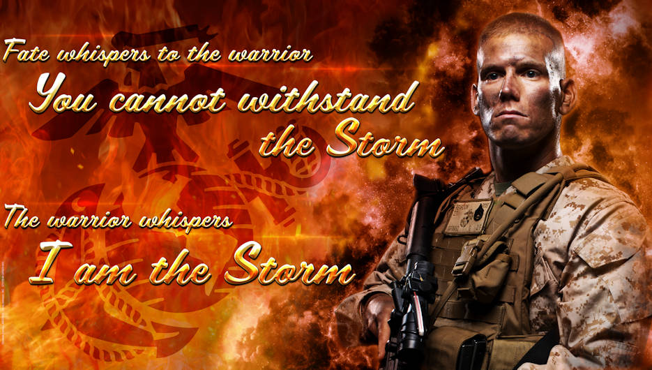 "December 29, 2017 - Scaled version of the original ""I Am The Storm"" billboard (19200 x 9600 pixels) created to reinforce the Marine Corps Warrior Ethos and promote service pride and Esprit D' Corps. (Photo by Sharon McPeak, U.S. Marine Corps Combat Service Support Schools)"