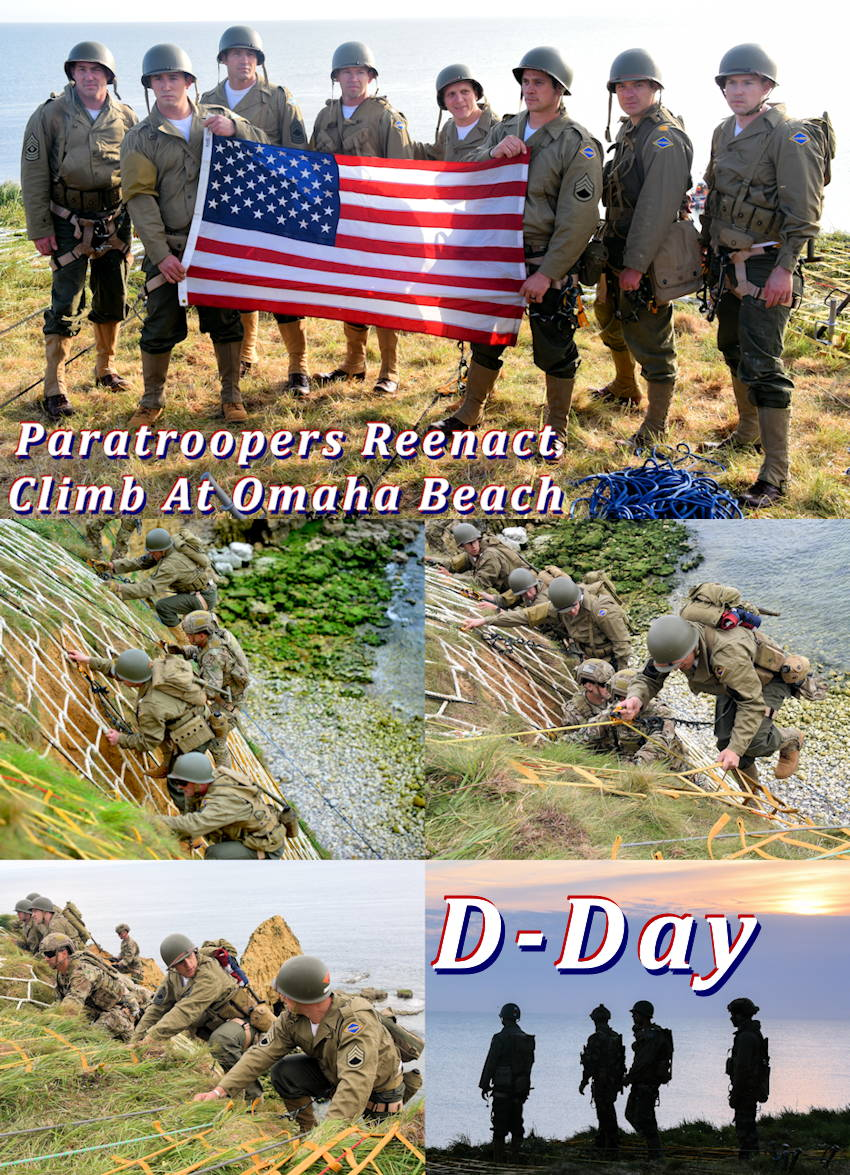 U.S. Army Paratroopers assigned to the 75th Ranger Regiment reenact the climb at Pointe Du Hoc, Omaha Beach France, as part of D-Day75 on June 5, 2019. (Image created by USA Patriotism! from U.S. Army photos by Yvonne Najera and Markus Rauchenberger)