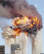 Terrorist flying a plane into one of the WTC Towers on September 11, 2001.