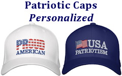 Personalized USA patriotic caps that you can buy as is ... or with add your own words expressing your American pride!