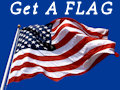 Get your American Flag ... today ... and show your pride of country!