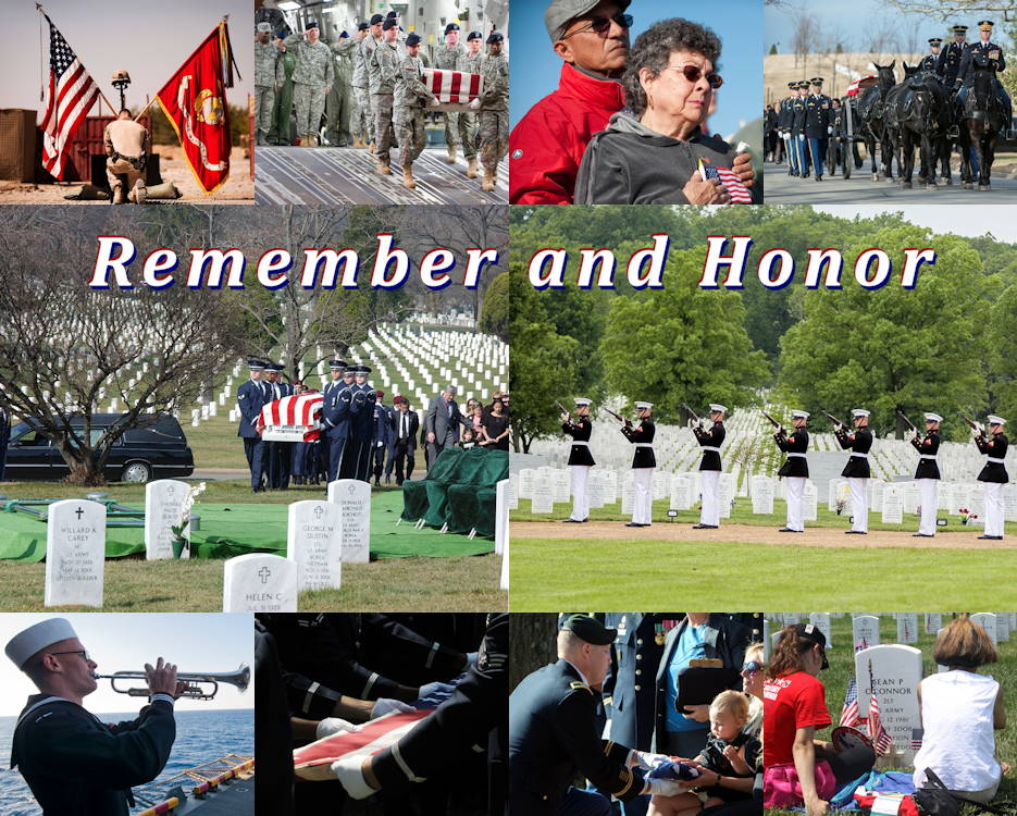 """Remember and Honor"" the fallen image created by USA Patriotism! from U.S. Department of Defense and Military branches' photos by respective service members."