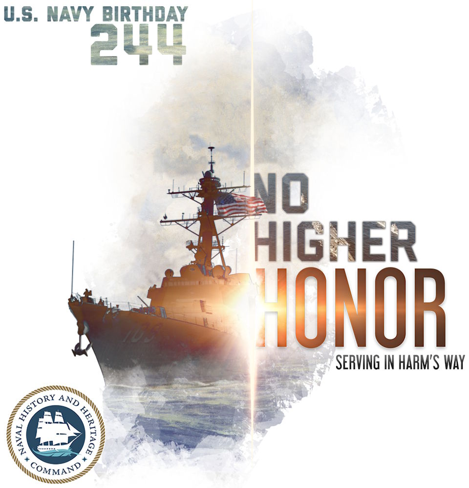 Happy 244th Birthday to the U.S. Navy and proud salute to the brave, honorable active and veteran sailors along with all other patriots involved with the Navy! (Image created by USA Patriotism! from U.S. Navy courtesy graphic)